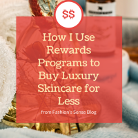 Use Your Store Program Points to Purchase Luxury Skincare -- Fashion's Sense